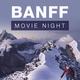 OP Banff Movie Night