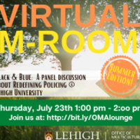 Virtual M-Room: Black & Blue: A panel discussion about RedefiningPolicing@ Lehigh University