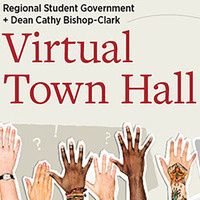 Regional Student Government and Dean Cathy Bishop-Clark Virtual Town Hall
