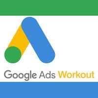 Marketing Workout: Google Ads