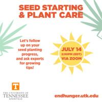 Seed Starting & Plant Care Webinar