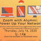Zoom with Alumni: Power Up Your Network