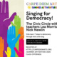 Summer Youth Workshop: Singing for Democracy!