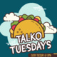Talk-O Tuesday | FINDING COMMUNITY VIRTUALLY