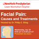 Facial Pain: Causes and Treatments