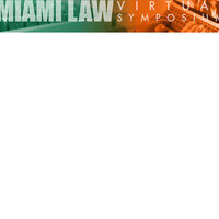 Miami Law Virtual Symposium: Power, Privilege and Transformation: Lessons from the Pandemic for Online Legal Education