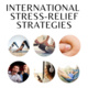 International Stress Relief Strategies
