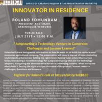 Innovator in Residence-Roland Fomundam-Creative Inquiry