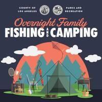 Overnight Family Fishing & Camping
