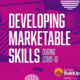 Developing Marketable Skills During COVID-19