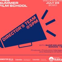 Free Summer Film School: The Director's Team w/ Saró Melero Bonnin