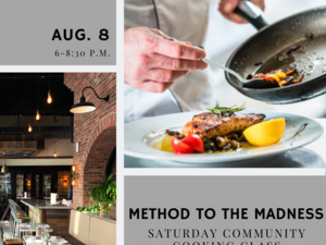 Cooking Class: Method to the Madness