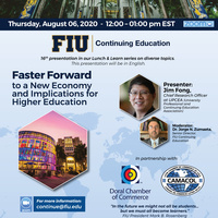 """Faster Forward to a New Economy and Implications for Higher Education"""