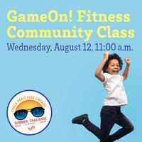 GameOn! Fitness Community Class