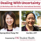 Dealing with Uncertainty (A Workshop with the Office for International Services)