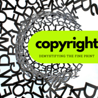 Copyright: demystifying the fine print