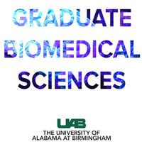 Graduate Biomedical Sciences - UAB