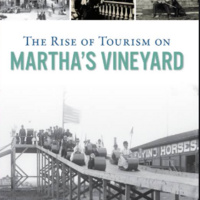 Book Talk: The Rise of Tourism on Martha's Vineyard