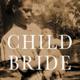 Book Talk: Child Bride
