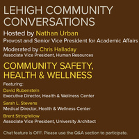 Lehigh Community Conversations: Community Safety, Health & Wellness