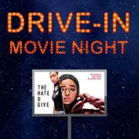 The Hate U Give: Drive-In Film