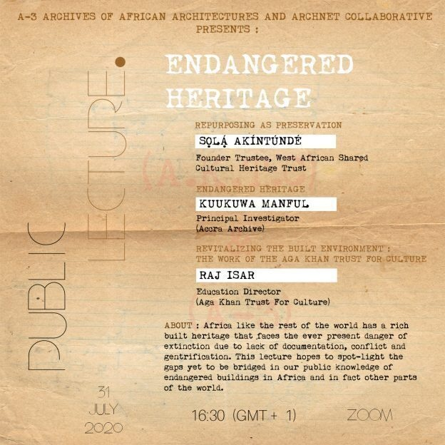 Endangered Heritage: An Online Panel of the A3-Archnet Collaborative for the Documentation of Africa's Built Heritage