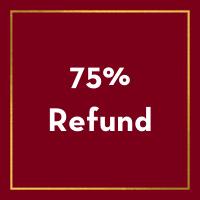 75% Refund Deadline