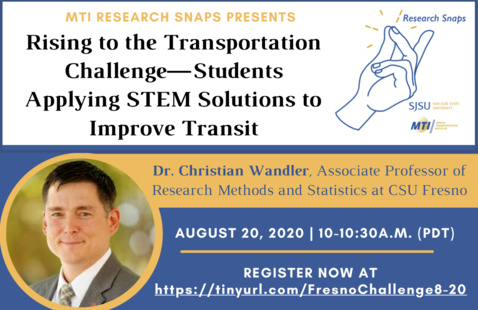 MTI Research Snaps Presents:  Rising to the Transportation Challenge—Students Applying STEM Solutions to Improve Transit