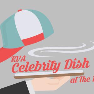 RVA Celebrity Dish
