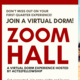 ZOOM HALL: Virtual Dorm Registration!