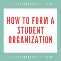 How to Form a Student Organization Session