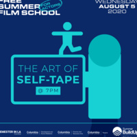 Free Summer Film School (for Actors!): The Art of the Self-Tape