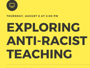 Exploring Anti-Racist Teaching