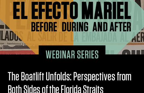 The Boatlift Unfolds: Perspectives from Both Sides of the Florida Straits*