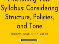 Finetuning Your Syllabus: Considering Structure, Policies, and Tone