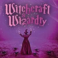 Witchcraft & Wizardry - Santa Clarita