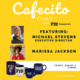 Cafecito Chat with Marissa Jackson and Michael Stevens of City Year Buffalo