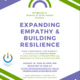 Expanding Empathy & Building Resilience: A workshop facilitated by Shannon Weber