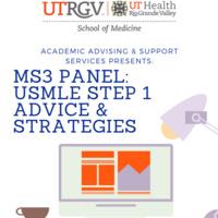 UTRGV School of Medicine presents MS3 Panel: USMLE STEP 1 Advice & Strategies
