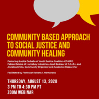 Community Based Approach to Social Justice and Community Healing