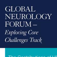Global Neurology Forum – Exploring Core Challenges Track