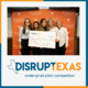 Herb Kelleher Center at McCombs School of Business presents DisrupTexas Undergraduate Pitch Competition 2020 - promo graphic