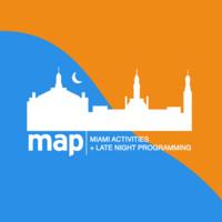 MAP - Miami Activities & Late Night Programming