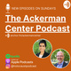 Ackerman Center Podcast