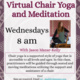 Virtual Chair Yoga & Meditation