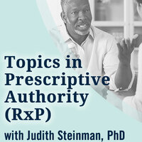 Topics in Prescriptive  Authority (RxP) | New Horizons - Clinical Psychopharmacology as a Recognized APA Specialty