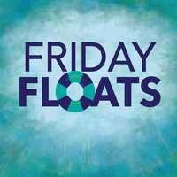 Friday Float