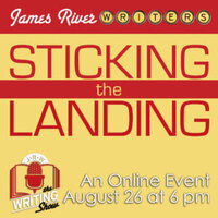 August 2020 ONLINE Writing Show: Sticking the Landing