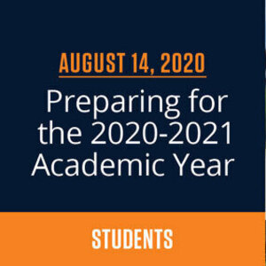 Student Town Hall: Preparing for the 2020 2021 Academic Year