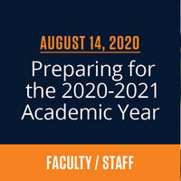 Faculty/Staff Town Hall: Preparing for the 2020-2021 Academic Year